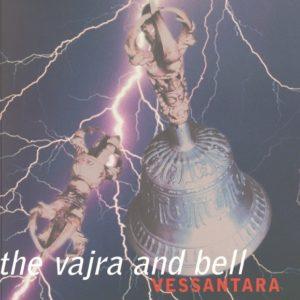 The Vajra & Bell by Vessantara