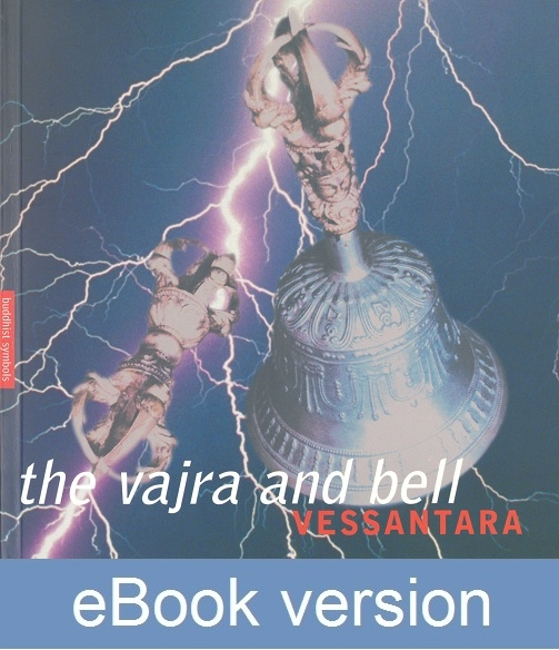 The Vajra & Bell DRM-free ebook (epub & mobi formats) by Vessantara
