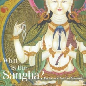 What is the Sangha? DRM-free eBook (epub & mobi formats) by Sangharakshita