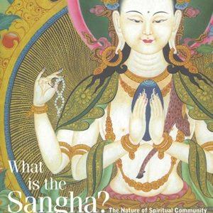 What is the Sangha? by Sangharakshita