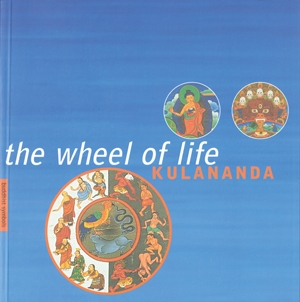 The Wheel of Life by Kulananda